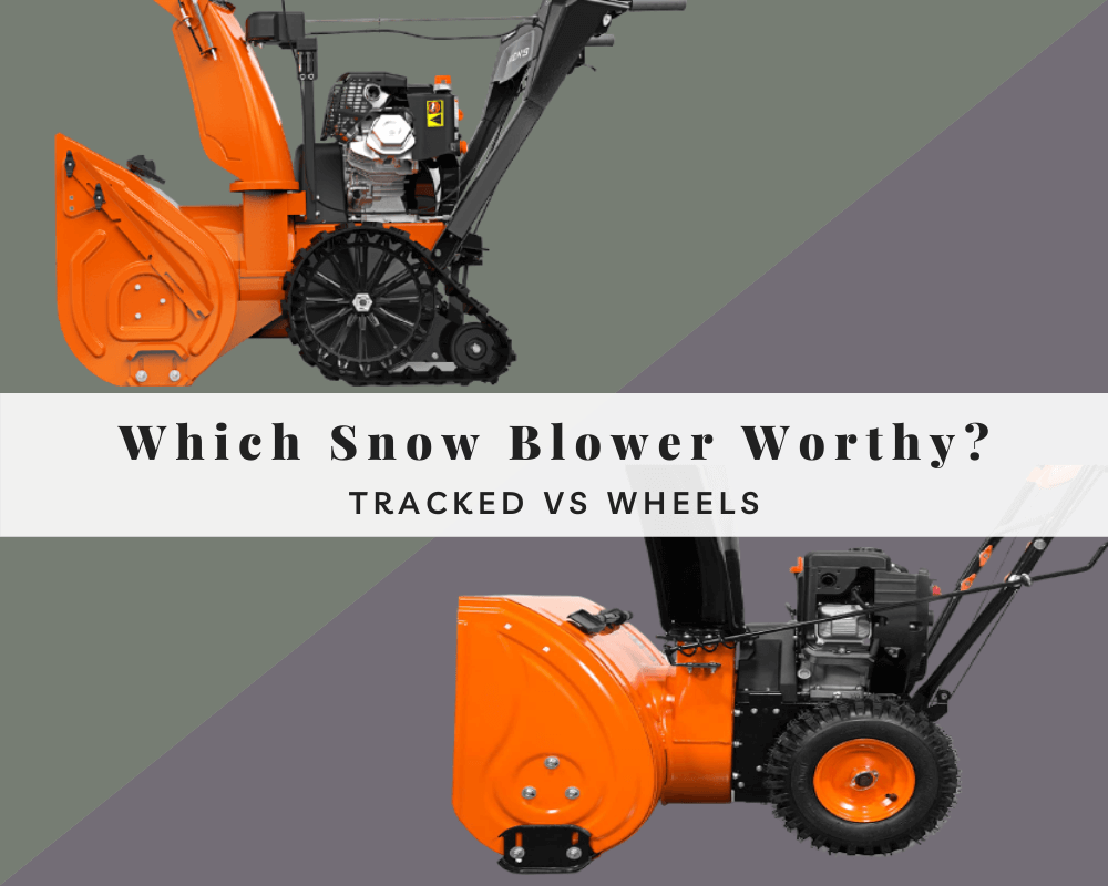 Tracked Snow Blower vs Wheels