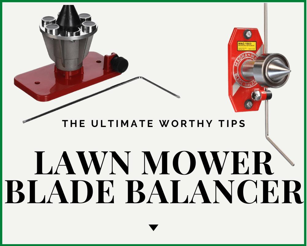Lawn Mower Blade Balancer