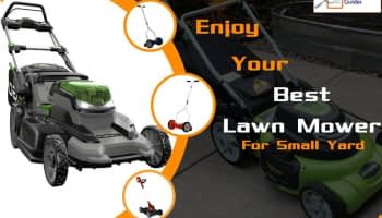 Best Lawn Mower for Small Yards in 2020