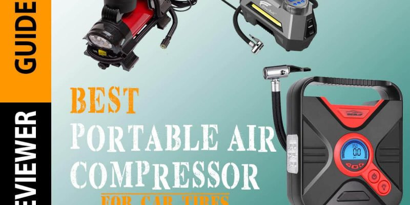 Best Portable Air Compressor for Tires in 2020