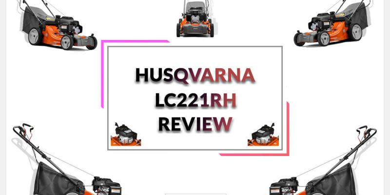 Husqvarna LC221FHE Reviews- Walk Behind Lawn Mower!
