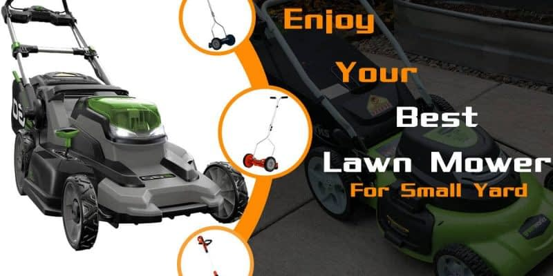 Top 11 Best Lawn Mower for Small Yards in 2020