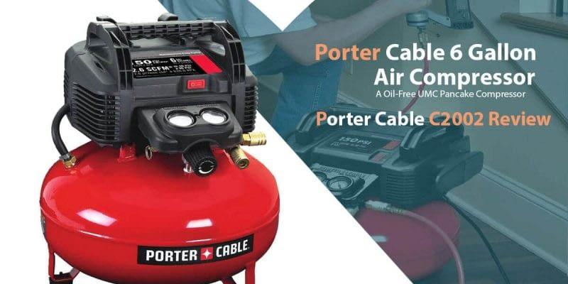 Porter Cable C2002 Review (6 Gallon Air Compressor)