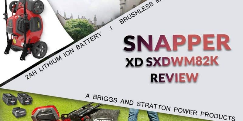 Snapper XD SXDWM82K Review- 82V Lawn Mower