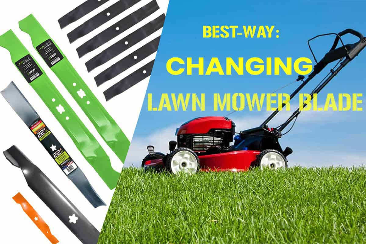 How To Change Lawn Mower Blade?