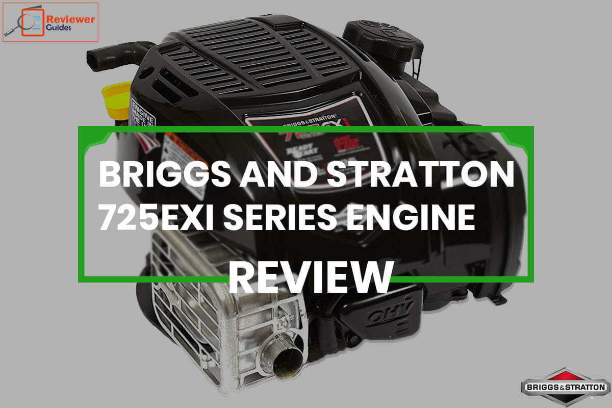 Briggs And Stratton 725EXI Review