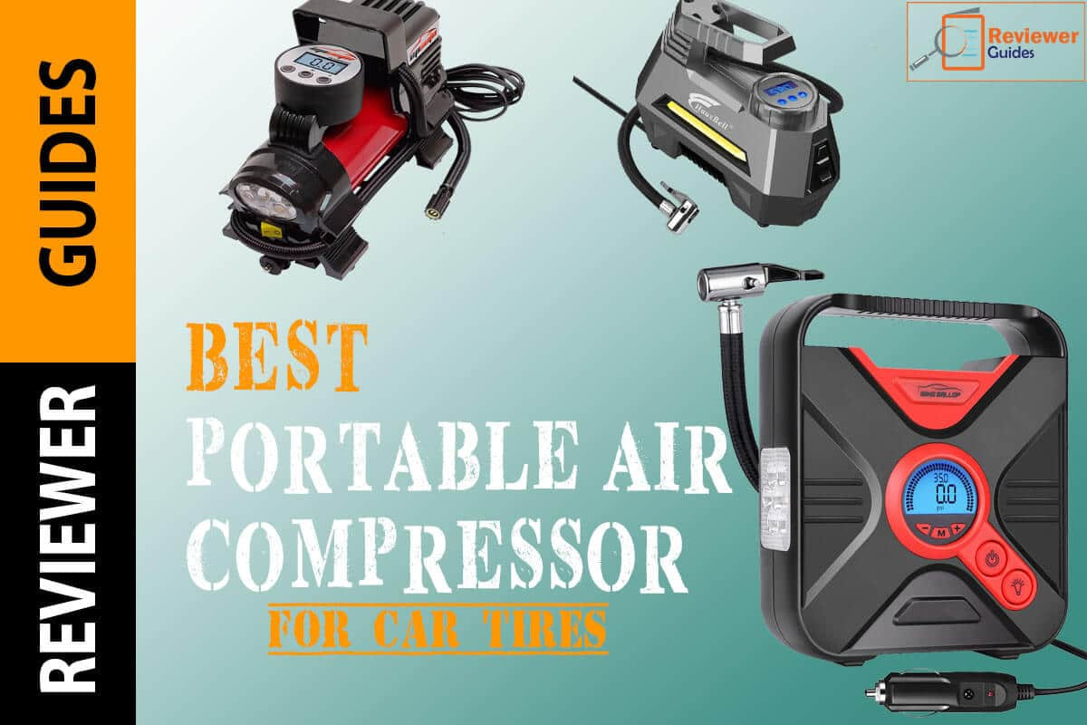 Best Portable Air Compressor for Tires in 2021