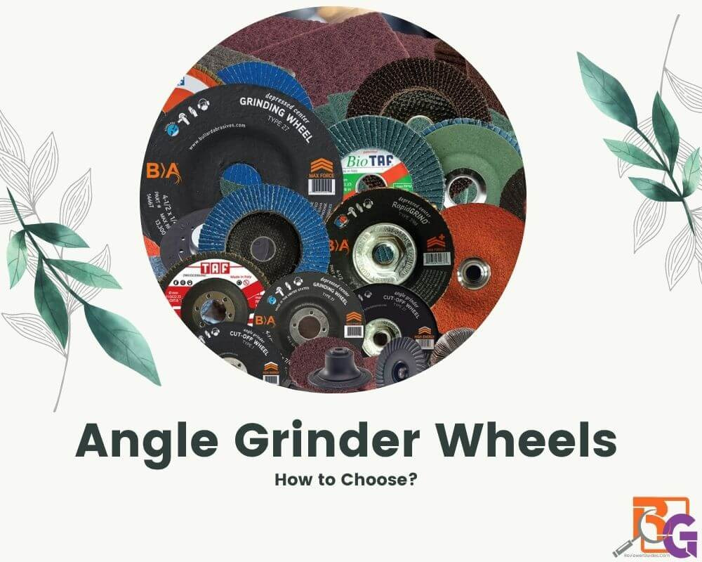 6 Best Angle Grinder Wheel for Cutting Metal
