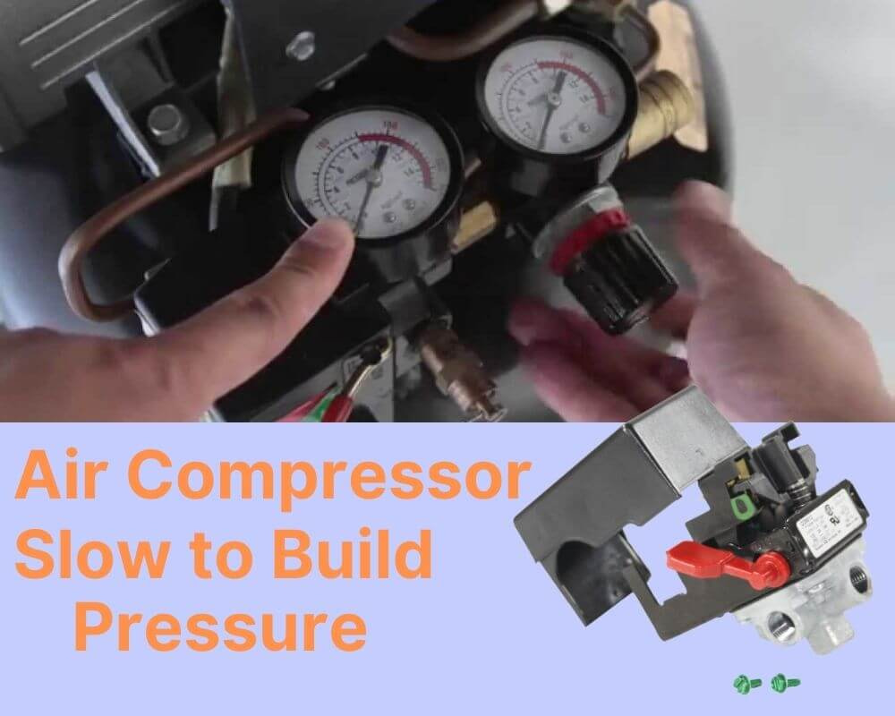 Why Air Compressors Slow to Build Pressure?